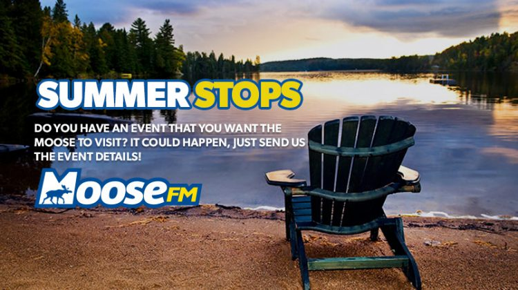 Summer Stops with Moose FM